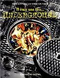 echange, troc Emir Kusturica, Serge Grunberg - Il était une fois... Underground