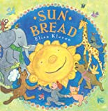 Sun Bread (Turtleback School & Library Binding Edition)