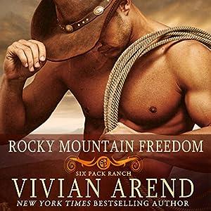 Rocky Mountain Freedom Audiobook
