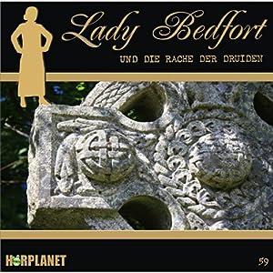 Die Rache der Druiden (Lady Bedfort 59) Hörspiel