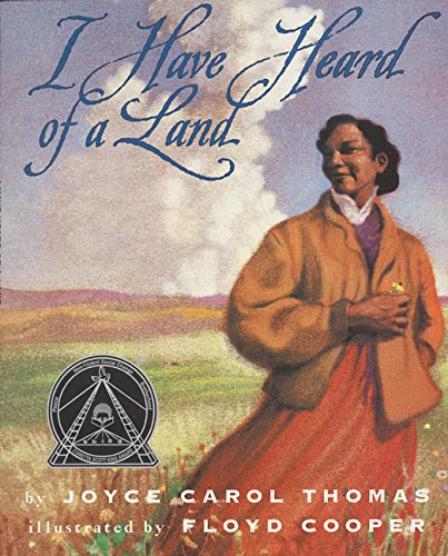 I Have Heard of a Land (Trophy Picture Books (Paperback))
