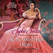 All the Ways to Ruin a Rogue: The Debutante Files, Book 2 | Sophie Jordan