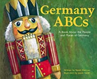 Germany ABCs: A Book About the People and Places of Germany (Country ABCs) by Picture Window Books