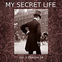 My Secret Life: Volume Two Chapter Fourteen Audiobook by Dominic Crawford Collins Narrated by Dominic Crawford Collins