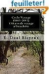 Cyclo-Voyage (1865-2015): 150 ans de...