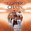 Copper Chain Audiobook by James Maxwell Narrated by Simon Vance