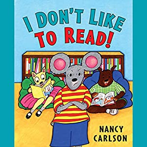 I Don't Like to Read! Audiobook