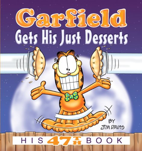 JIM DAVIS - Garfield Gets His Just Desserts