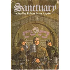 Sanctuary: Thieves' World; Tales from the Vulgar Unicorn; Shadows of Sanctuary by Robert Lynn Asprin,&#32;Poul Anderson,&#32;Vonda McIntyre and Marion Zimmer Bradley