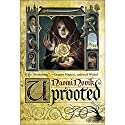 Uprooted (       UNABRIDGED) by Naomi Novik Narrated by Julia Emelin