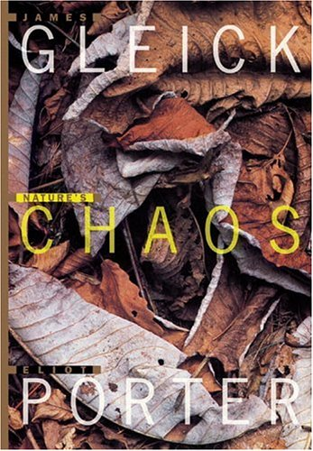 Nature's Chaos, Eliot Porter, James Gleick