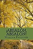 Absalon, Absalon (Spanish Edition)