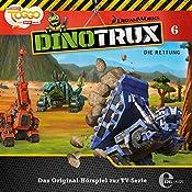 Die Rettung (Dinotrux 6)   Thomas Karallus