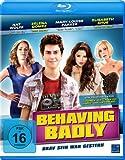 Behaving Badly - Brav sein war gestern [Blu-ray]