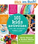 101 Kids Activities That Are the Best...