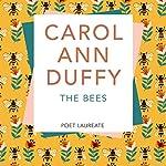 The Bees | Carol Ann Duffy