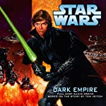 Star Wars: Dark Empire (Dramatized) | Tom Veitch
