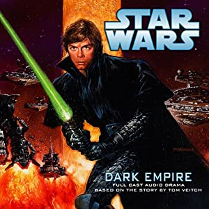 Star Wars: Dark Empire (Dramatized) Audiobook