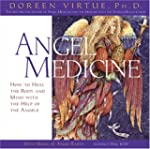 Angel Medicine: A Healing Meditation Cd
