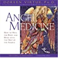 Angel Medicine CD: How to Heal the Body and Mind with the Help of Your Angels
