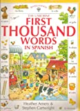 The Usborne First Thousand Words in Spanish (0590921800) by Heather Amery