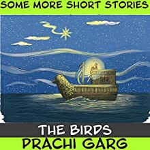 The Birds Audiobook by Prachi Garg Narrated by John Hawkes