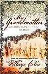 My Grandmother: An Armenian-Turkish M...
