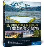 Die Fotoschule in Bildern. Landschaft...