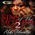 Sins of Thy Mother 2 | Niki Jilvontae