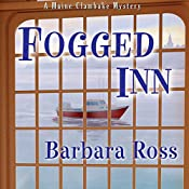 Fogged Inn: A Maine Clambake Mystery, Book 4 | Barbara Ross