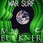 War Surf | M. M. Buckner