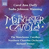 Carol Ann Duffy: Manchester Carols (Sasha Johnson Manning, Richard Tanner) (Naxos)by Carol Ann Duffy