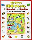 Keith Faulkner My First 100 Words in Spanish/English (Simon & Schuster Books for Young Readers)