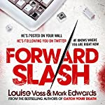Forward Slash | Mark Edwards,Louise Voss