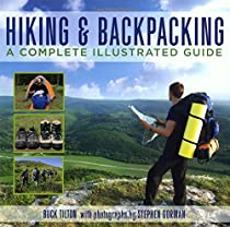 Knack Hiking & Backpacking: A Complete Illustrated Guide (Knack: Make It easy)