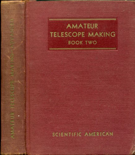 Amateur Telescope Making-Advanced, Book Two