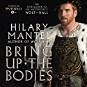 Bring Up the Bodies: A Novel (       UNABRIDGED) by Hilary Mantel Narrated by Simon Vance