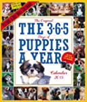 The 365 Puppies-A-Year 2015 Wall Cale...