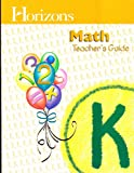 Horizons Math Teachers Guide Grade K