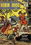The Adventures of Robin Hood - Issue 005 & 006 (Golden Age Rare Vintage Comics Collection (With Zooming Panels) Book 3)