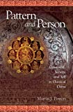 img - for Pattern and Person: Ornament, Society, and Self in Classical China (Harvard East Asian Monographs) book / textbook / text book
