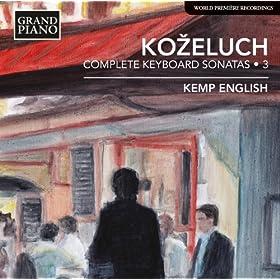 Ko?eluch: Complete Keyboard Sonatas, Vol. 3