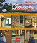 Manuel de construction �cologique : T...