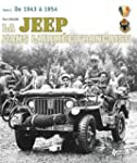 La Jeep Dans L'armee Francais: 1942-1...