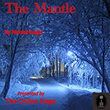 The Mantle Audiobook by Nikolai Gogol, Claud Field - translator Narrated by Susan Iannucci, Ben Stevens, Russell Gold, Andy Harrington, Lee Ann Howlett, David Prickett