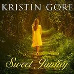 Sweet Jiminy: A Novel | Kristin Gore