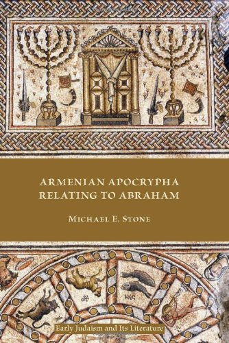 Armenian Apocrypha Relating to Abraham (Early Judaism and Its Literature)
