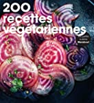 200 recettes v�g�tariennes