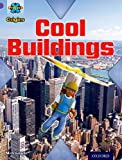 Mick Gowar Project X Origins: Purple Book Band, Oxford Level 8: Buildings: Cool Buildings