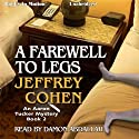 A Farewell to Legs: An Aaron Tucker Mystery, Book 2 Audiobook by Jeffrey Cohen Narrated by Damon Abdallah